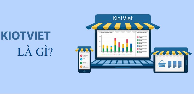 Hướng dẫn chi tiết sử dụng phần mềm KiotViet