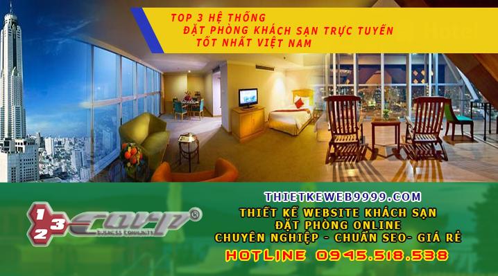 Top 3 hệ thống đặt phòng khách sạn trực tuyến tốt nhất Việt Nam
