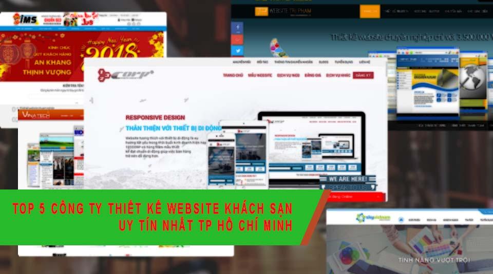 Top 5 công ty thiết kế website khách sạn uy tín nhất TP Hồ Chí Minh